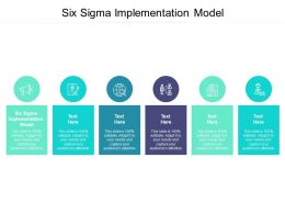 Six Sigma Implementation Model Ppt Powerpoint Presentation Slides Cpb
