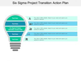 Six Sigma Project Transition Action Plan Ppt Powerpoint Presentation Professional Files Cpb