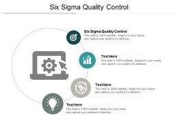 Six Sigma Quality Control Ppt Powerpoint Presentation Professional Design Ideas Cpb