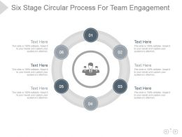 Six Stage Circular Process For Team Engagement Presentation Image
