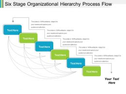 Six Stage Organizational Hierarchy Process Flow Powerpoint Slide Themes
