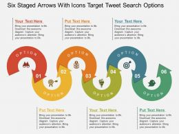 six_staged_arrows_with_icons_target_tweet_search_options_flat_powerpoint_design_Slide01