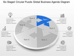 Six Staged Circular Puzzle Global Business Agenda Diagram Powerpoint Template Slide