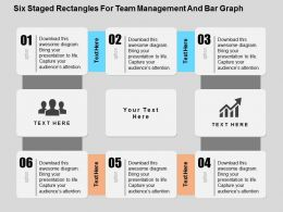 Six Staged Rectangles For Team Management And Bar Graph Flat Powerpoint Design