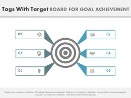 Six Staged Tags With Target Board For Goal Achievement Powerpoint Slides