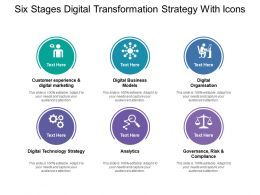 Six Stages Digital Transformation Strategy With Icons