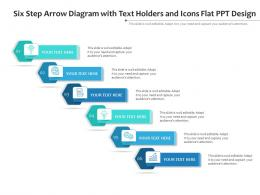 Six Step Arrow Diagram With Text Holders And Icons Flat Ppt Design Infographic Template