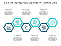 Six Step Process Flow Graphics For Tracking Data Infographic Template