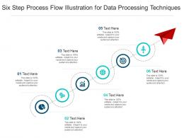 Six Step Process Flow Illustration For Data Processing Techniques Infographic Template