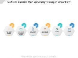 six_steps_business_start_up_strategy_hexagon_linear_flow_Slide01