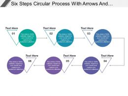 Six Steps Circular Process With Arrows And Text Holders