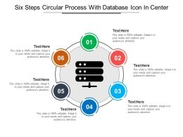 Six Steps Circular Process With Database Icon In Center