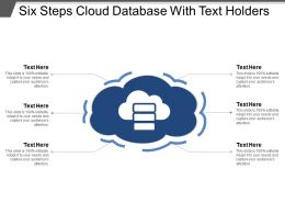 Six Steps Cloud Database With Text Holders