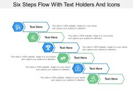 Six Steps Flow With Text Holders And Icons