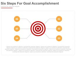 Six Steps For Goal Accomplishment Powerpoint Slides