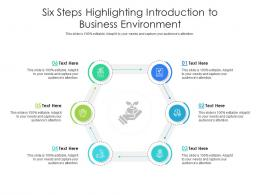 Six Steps Highlighting Introduction To Business Environment Infographic Template