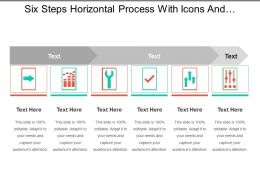 Six Steps Horizontal Process With Icons And Text Holders