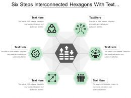 Six Steps Interconnected Hexagons With Text Holders And Icons
