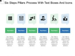 Six Steps Pillars Process With Text Boxes And Icons