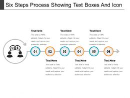Six Steps Process Showing Text Boxes And Icon