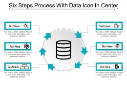 Six Steps Process With Data Icon In Center