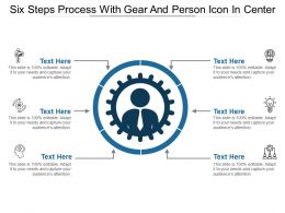 Six Steps Process With Gear And Person Icon In Center