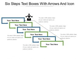 Six Steps Text Boxes With Arrows And Icon