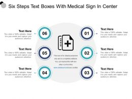 Six Steps Text Boxes With Medical Sign In Center