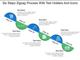 Six Steps Zigzag Process With Text Holders And Icons