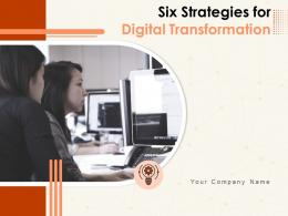 Six Strategies For Digital Transformation Powerpoint Presentation Slides