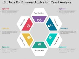 Six Tags For Business Application Result Analysis Flat Powerpoint Design