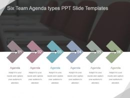Six Team Agenda Types Ppt Slide Templates Ppt Slide Templates