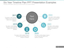 Six Year Timeline Plan Ppt Presentation Examples