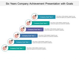 Six Years Company Achievement Presentation With Goals