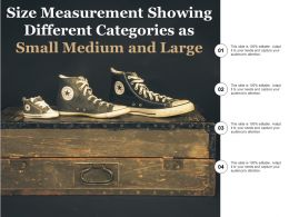 Size Measurement Showing Different Categories As Small Medium And Large