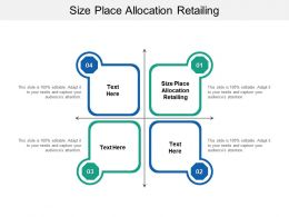 Size Place Allocation Retailing Ppt Powerpoint Presentation Infographics Cpb