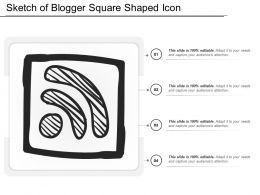 Sketch Of Blogger Square Shaped Icon