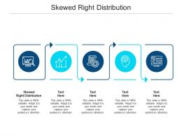 Skewed Right Distribution Ppt Powerpoint Presentation Model Visual Aids Cpb