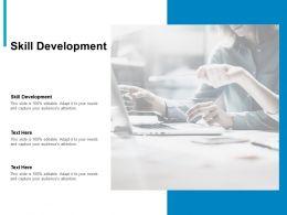 Skill Development Ppt Powerpoint Presentation Ideas Design Inspiration Cpb