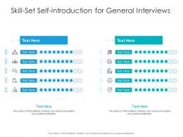 Skill Set Self Introduction For General Interviews Infographic Template