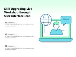 Skill Upgrading Live Workshop Through User Interface Icon