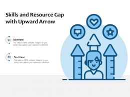 Skills And Resource Gap With Upward Arrow
