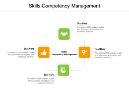 Skills Competency Management Ppt Powerpoint Presentation Infographic Influencers Cpb