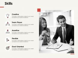 Skills Flexible Assertive Ppt Powerpoint Presentation Professional Outfit