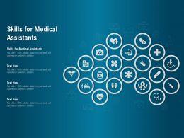 Skills For Medical Assistants Ppt Powerpoint Presentation Inspiration Format