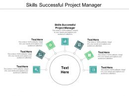 Skills Successful Project Manager Ppt Powerpoint Presentation Professional Background Designs Cpb