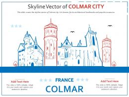 Skyline Vector Of Colmar City Powerpoint Presentation PPT Template