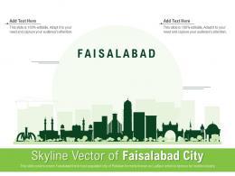 Skyline Vector Of Faisalabad City Powerpoint Presentation PPT Template