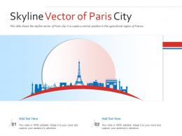 Skyline Vector Of Paris City Powerpoint Presentation PPT Template