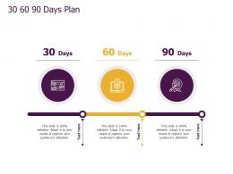 Slack Pitch Deck 30 60 90 Days Plan Ppt Powerpoint Presentation Layouts Icons